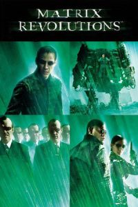Matrix Revolutions (The Matrix Revolutions) (2003)