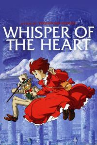 Whisper of the Heart (Mimi wo sumaseba) (1995)