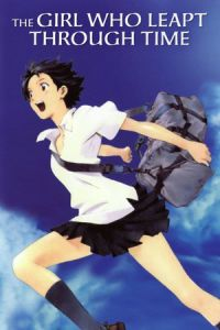 The Girl Who Leapt Through Time (Toki o kakeru shôjo) (2006)