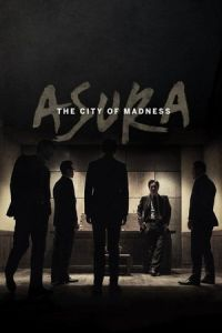 Asura: The City of Madness (Asura) (2016)