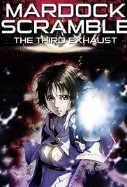 Mardock Scramble: The Third Exhaust (Marudukku sukuranburu: Haiki) (2012)