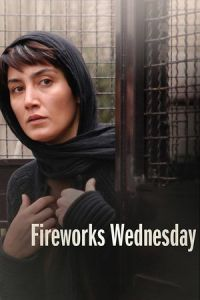 Fireworks Wednesday (Chaharshanbe-soori) (2006)