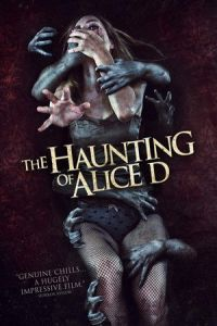 The Haunting of Alice D (Alice D) (2014)