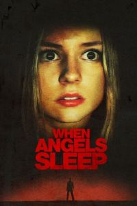 When the Angels Sleep (Cuando los angeles duermen) (2018)