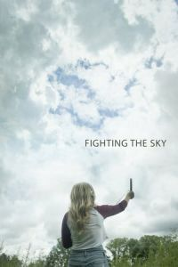 Fighting the Sky (2018)