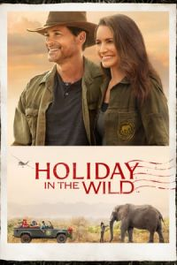 Holiday In The Wild (Christmas in the Wild) (2019)