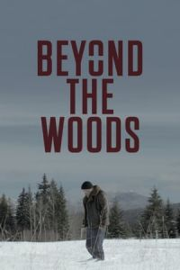 Beyond the Woods (Beyond The Woods) (2019)