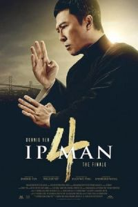 Ip Man 4: The Finale (Yip Man 4) (2019)
