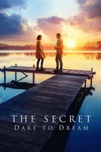 Nonton The Secret: Dare to Dream (2020) Film Subtitle Indonesia Streaming Movie Download Gratis Online